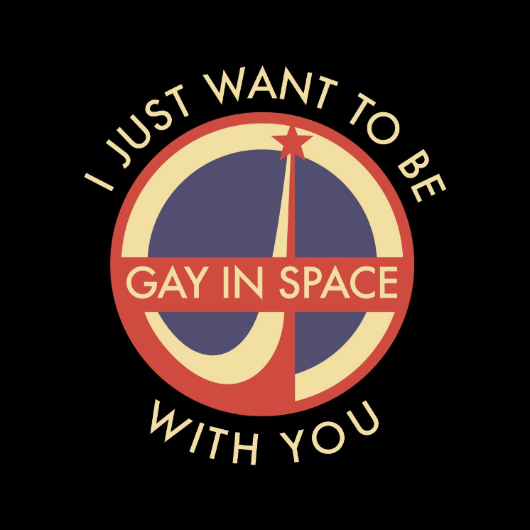 """Gay in Space"" design"