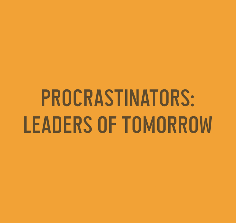 Puns - Procrastinators