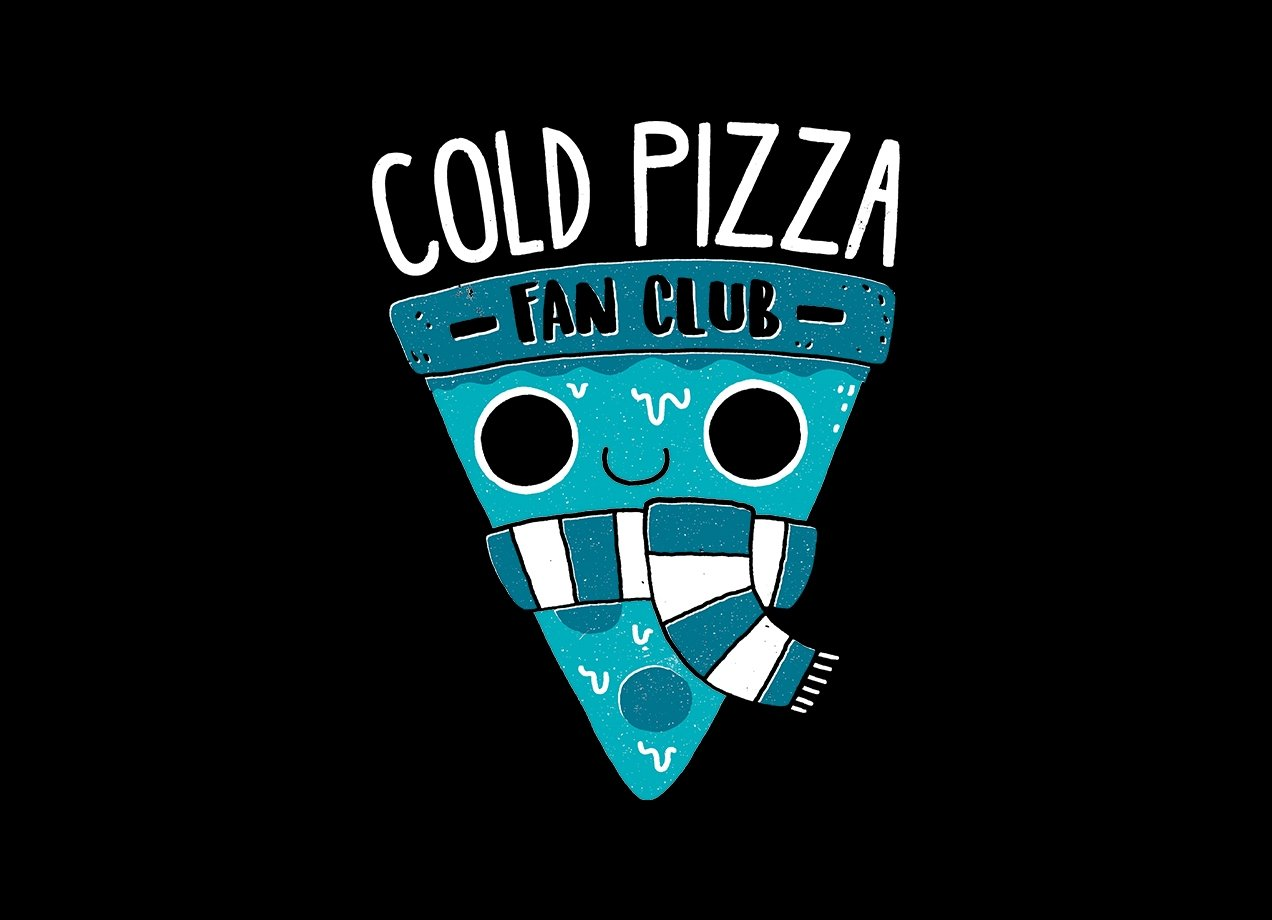 Cold Pizza Fan Club