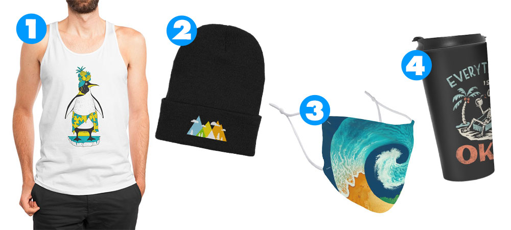"1. ""Tropical Ice"" Men's Tank by migspnz, 2. ""Wander"" Cuffed Knit Beanie, 3. ""Spiral Beach"" Regular Face Mask by Waynem, 4. ""Okay"" Travel Mug by skitchism"