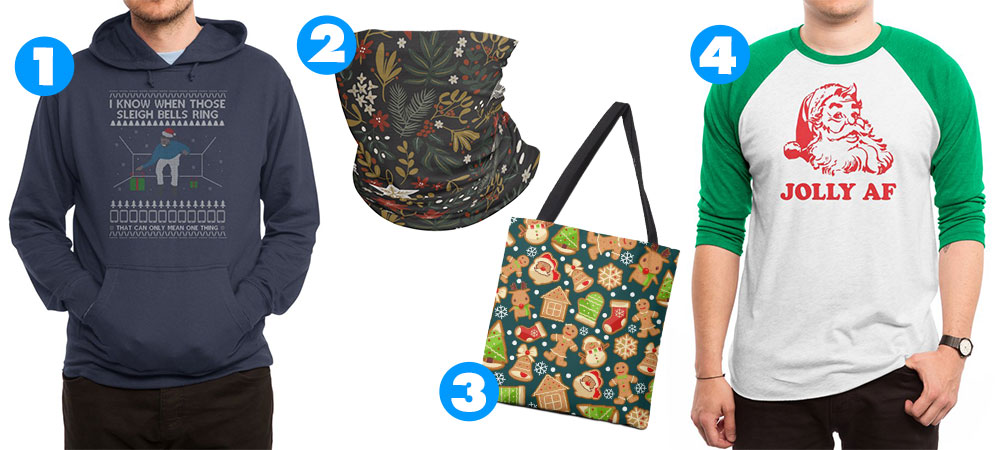 "1. ""Drake - Christmas Jumper - Hotline"" Men's Pullover Hoody by RedRainDesigns, 2. ""Christmas Holiday Night 20"" Neck Gaiter by mmartabc, 3. ""Gingerbread Cookies Christmas Pattern"" Tote by r4design, 4. ""Jolly AF"" Men's Baseball Triblend by 3bagsfulltees"