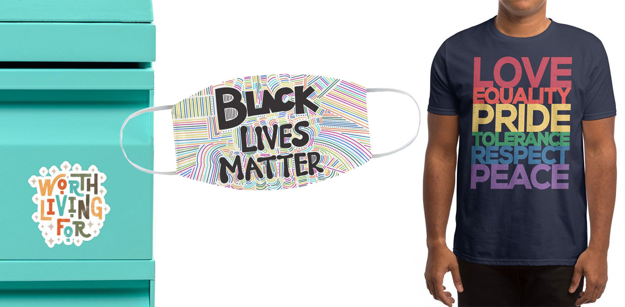 """""""Worth Living For"""" Sticker by Abby Armour Letter, """"Black Lives Matter"""" Face Mask by Design Obsess with Vaness, and """"The Right Message"""" Men's T-Shirt by YANMOS"""