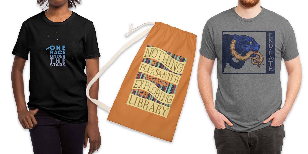"""""""Together"""" Regular Unisex T-Shirt by Tato, """"Exploring Libraries"""" Laundry Bag by Made Adventurous, and """"End Hate"""" Men's Triblend T-Shirt by S&O Design Co."""