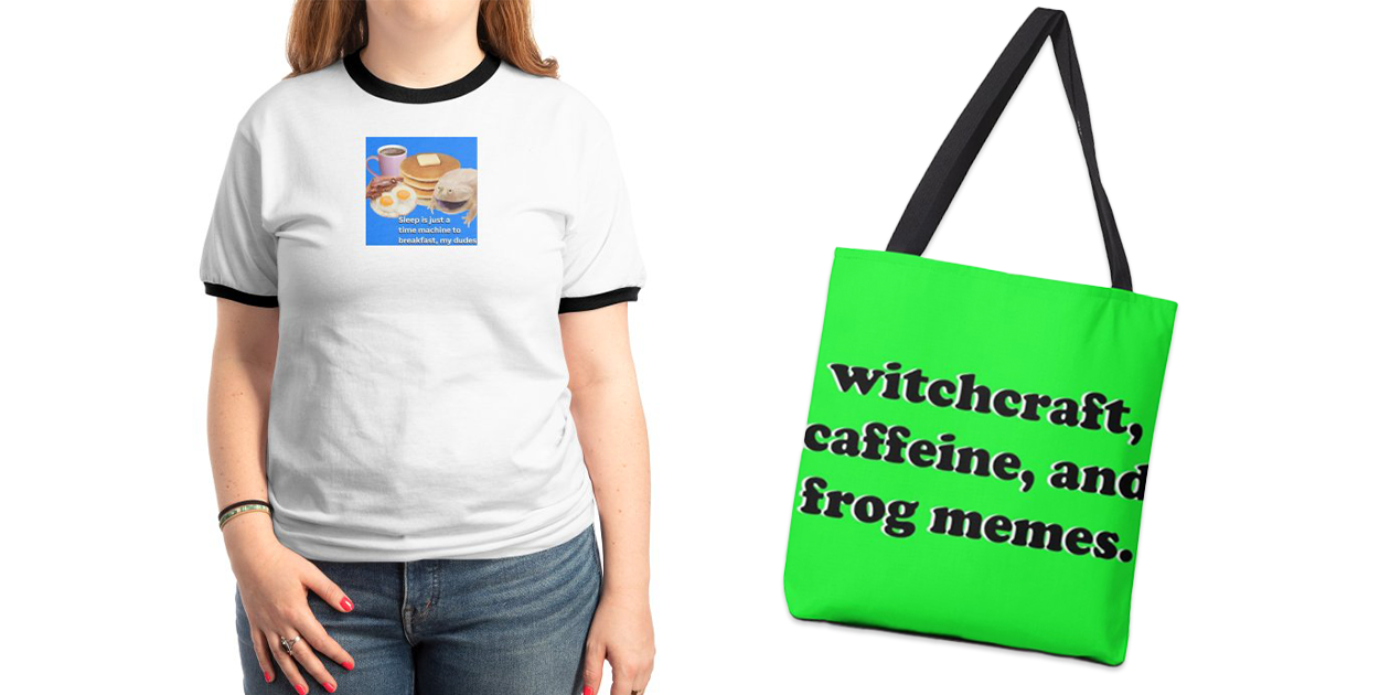 """""""Breakfast, My Dudes"""" Unisex Ringer and """"Witchcraft, Caffeine, and Frog Memes"""" Tote Bag by Frog Witch"""