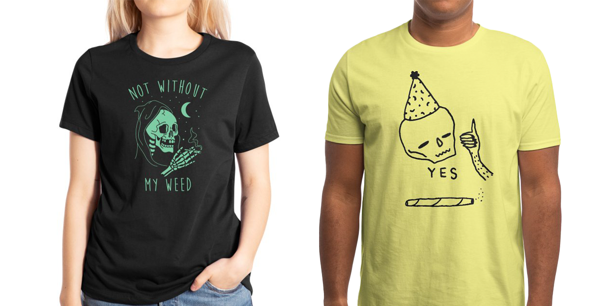 """""""Not Without My Weed"""" Women's Extra Soft T-Shirt by graveyarddigs and """"Yes - Jillian Fisher"""" Men's Regular T-Shirt by merkinspurlock"""