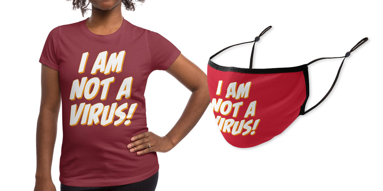 """""""I Am Not a Virus"""" Women's Fitted T-Shirt and Premium Face Mask by mangalee"""