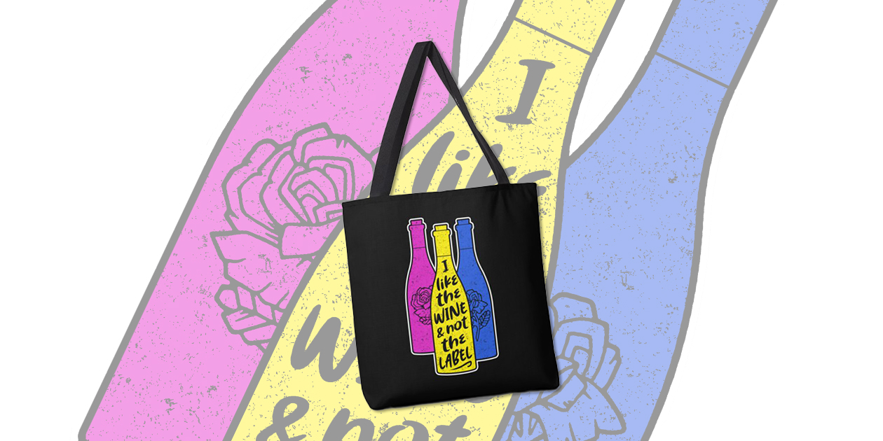 """""""I Like the Wine & Not the Label"""" Tote Bag by Ninth Street Design benefits the It Gets Better Project."""