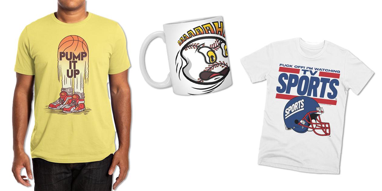 """Pump It Up"" Men's Extra-Soft T-Shirt by VanDammeSplits, ""Strike Out"" Standard Mug by xeenomania, and ""TV Sports"" Men's Premium T-Shirt by Teenage Stepdad"