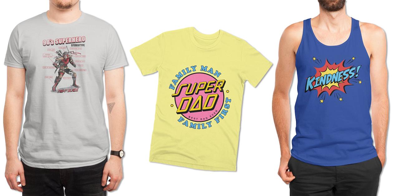 """90s Superhero Stereotype"" Men's Regular T-Shirt by dnice25, ""Super Dad"" Men's Premium T-Shirt by Agimat ni Ingkong, and ""Kindness!"" Men's Regular Tank by ToddyWilks"