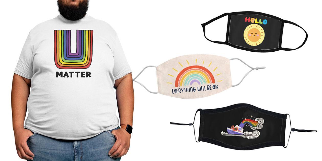 """U Matter"" Men's Regular T-Shirt by Randy McKee, ""Rainbow Hello Sun"" Youth Face Mask by cheekimori, ""Everything Will Be OK"" Regular Face Mask by holalalilu, and ""Rainboat"" Premium Face Mask by fluffymafi"